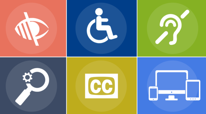 This is an image of six differently colored squares. Each square has an image in it: an eye crossed out to represent blindness, a wheelchair symbol, a deaf symbol, a magnifying glass with a gear next to it, the symbol for closed captioning, and an image of a computer, tablet, and smart phone.